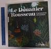 View Image 1 of 7 for The Douanier Rousseau: The Archaic Innocence Inventory #173861