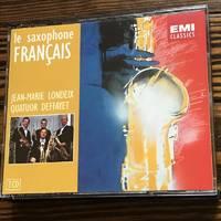 Londeix; Deffayet / Le Saxophone Francais - The French Saxophone