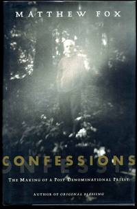 Confessions: The Making of a Postdenominational Priest. Signed by the author.