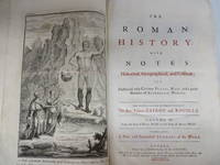 The Roman History: with Notes Historical, Geographical, and Critical; and Illustrated with Copper Plates, Maps, and a great Number of Authentick Medals