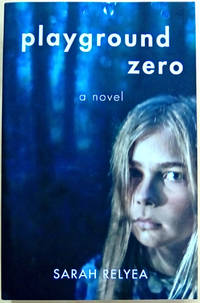 Playground Zero: A Coming-of-Age Novel Set in Berkeley