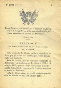 che autorizza il comune di Mercurago a trasferire la sede municipale dalla frazione omonima in quella di Dormello.