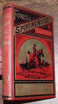 Fores's Sporting Notes & Sketches. A Quarterly Magazine Descriptive of British, Indian, Colonial and Foreign Sport. Volume XVIII (18) 1901
