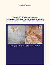 image of MEDIEVAL WALL PAINTINGS IN TRANSYLVANIAN ORTHODOX CHURCHES