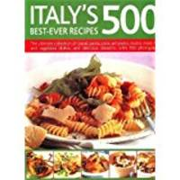 Italy*s 500 Best-ever Recipes