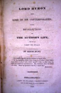 Lord Byron and some of his Contemporaries; with recollections of the author's life, and of his visit to Italy