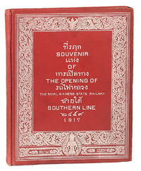 Souvenir of the Opening of the Royal Siamese State Railway Southern Line 1917