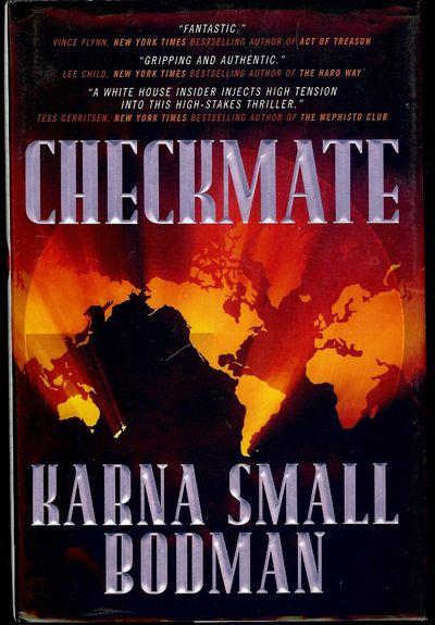 2007. BODMAN, Karna Small. CHECKMATE. NY: A Tom Doherty Associates Book, . 8vo., cloth in dust jacke...