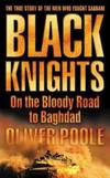 image of Black Knights : On the Bloody Road to Baghdad