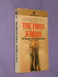 The Fires of Jubilee : Nat Turner's Fierce Rebellion by  Stephen B Oates - Paperback - First Paperback Edition - 1976 - from Bookbarrow and Biblio.com