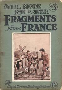 Still More Bystander Fragments From France No. 3 Vol. III
