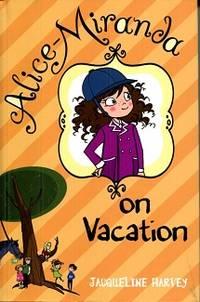Alice Miranda on Vacation