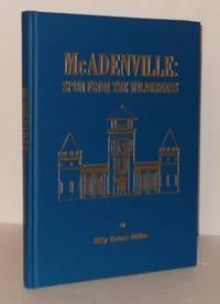 McAdenville: Spun from the Wilderness