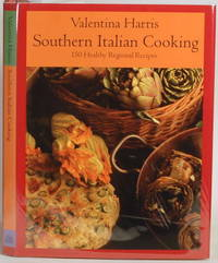 SOUTHERN ITALIAN COOKING 150 Healthy Regional Recipes