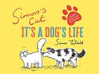 image of Simon's Cat: It's a Dog's Life