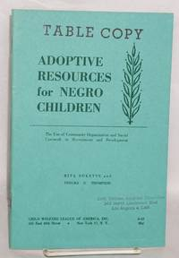 image of Adoptive resources for Negro children; the use of community organization and social casework in recruitment and development