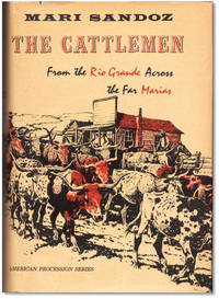 image of The Cattlemen: From the Rio Grande Across the Far Marias.