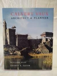 Calvert Vaux: Architect & Planner illustrated coffee table book