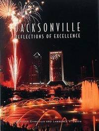 Jacksonville, reflections of excellence