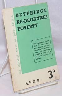 Beveridge Re-Organises Poverty