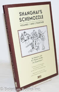 image of Shanghai's Schemozzle: Volumes 1 and 2 Together