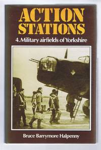 Action Stations. 4 - Military airfields of Yorkshire