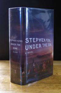 Under the Dome: A Novel  [Signed] by  Stephen King - Signed First Edition - 2009 - from BiblioStax and Biblio.com