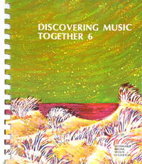 Discovering Music Together Book 6, Teacher's Edition