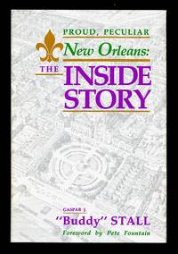 image of Proud Peculiar New Orleans: The Inside Story