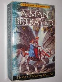 image of A Man Betrayed - The Book of Words Series #2