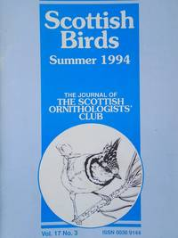 Scottish Birds: The Journal of the Scottish Ornithologists' Club - Vol.17, No.3 Summer 1994