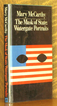 THE MASK OF STATE: WATERGATE PORTRAITS by Mary McCarthy - First edition - 1974 - from Andre Strong Bookseller and Biblio.com