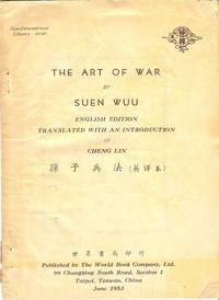 The art of war: Military manual written about BC 510, the original Chinese text appended. Translated, with an introduction, by Cheng Lin [pinyin Zheng Lin]