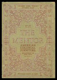image of THE MENTOR - AMERICAN COLONIAL FURNITURE - July 1 1914 - Serial Number 62 - Volume 2, number 10