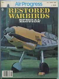 Air Progress: Restored Warbirds: Special Edition