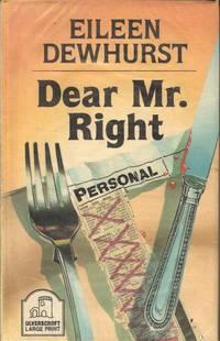 Dear Mr. Right