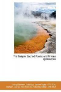 The Temple: Sacred Poems and Private Ejaculations by George Herbert - 2009-04-10