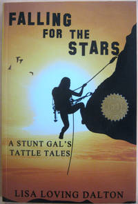 Falling for the Stars: A Stunt Gal's Tattle Tales