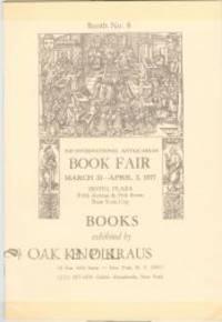 XIII INTERNATIONAL ANTIQUARIAN BOOK FAIR, MARCH 31-APRIL 3, 1977, HOTEL PLAZA, FIFTH AVENUE &...