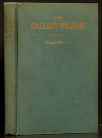 The Life of Gallant Pelham