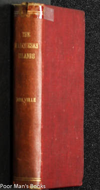 Narrative Of A Four Month's Residence Among The Natives Of A Valley Of The  Marquesas Islands; Or, A Peep At Polynesian Life.