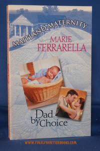Dad by Choice (Maitland Maternity) (Maitland Maternity)