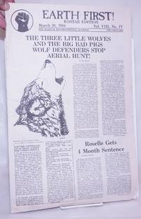image of Earth First! Eostar Edition, The radical environmental journal; Mar 20, 1988 Vol. 8, No. 4