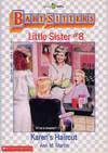 image of Karen's Haircut (Baby-Sitters Little Sister Ser., No. 8)