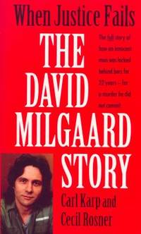 When Justice Fails : The David Milgaard Story