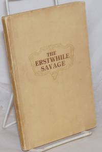 image of An Account of the Life of Ligeremaluoga (Osea). An Autobiography Translated by Ella Collins // The Erstwhile Savage [cover title]