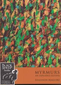 Myrmurs: An Exploded Sestina