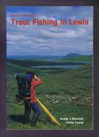 Norman Macleod's Trout Fishing in Lewis