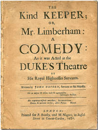 THE KIND KEEPER; OR, MR. LIMBERHAM:  A COMEDY:  AS IT WAS ACTED AT THE DUKE'S THEATRE ...