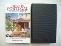 image of Living in Portugal  -  The Essential Guide for Property Purchasers and Residents       (New Edition Revised and Updated)